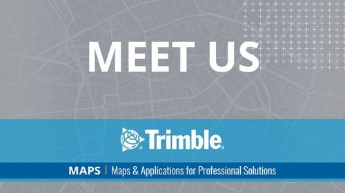 Trimble-MAPS_Feature_MeetUs