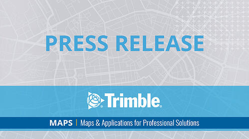 Trimble-MAPS_Feature_PressRelease_2