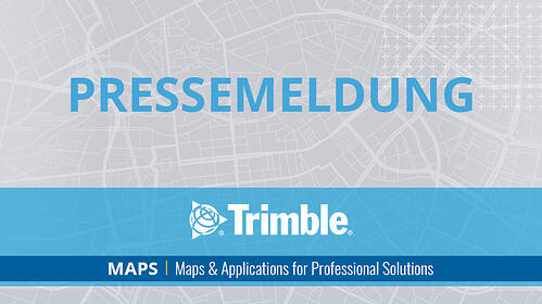 Trimble-MAPS_Feature_PressRelease_DE