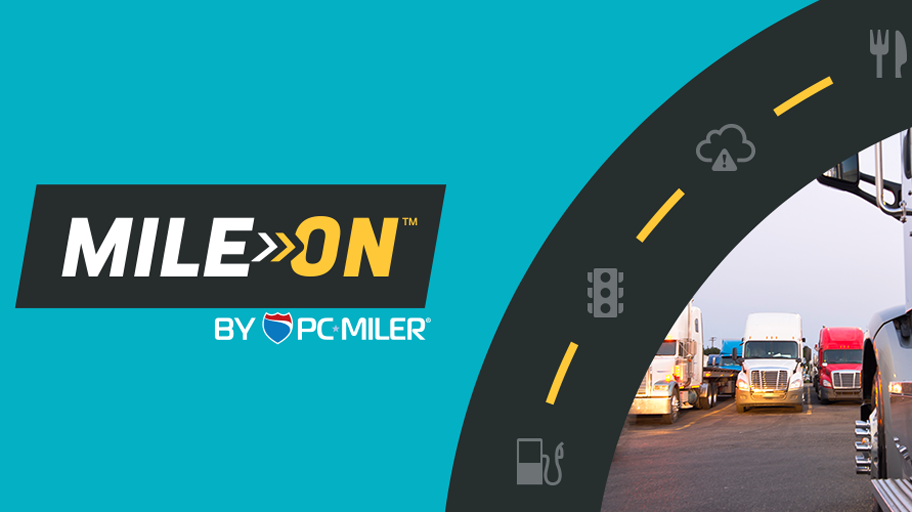 Introducing MileOn by PC*MILER - The New Driver Trip Planning App