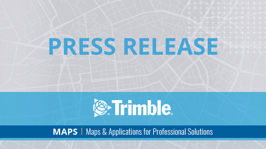 Trimble Launches Division Dedicated to Advancing Commercial Map-Centric Technology