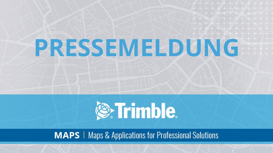Trimble richtet Unternehmensbereich mit Schwerpunkt auf kartenbasierter Technologie für kommerzielle Fahrzeugflotten ein